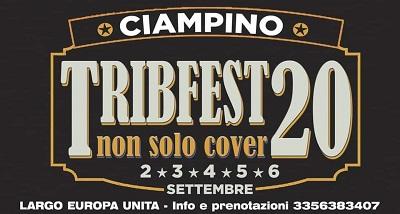 """CIAMPINO. RASSEGNA DI MUSICA E SPETTACOLO """"TRIBFEST 20"""""""
